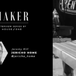 Entrevista al creador: Jeremy Hill of Jericho Home