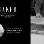 Entrevista con el creador: Katie Cleveland de Addicted 2 DIY